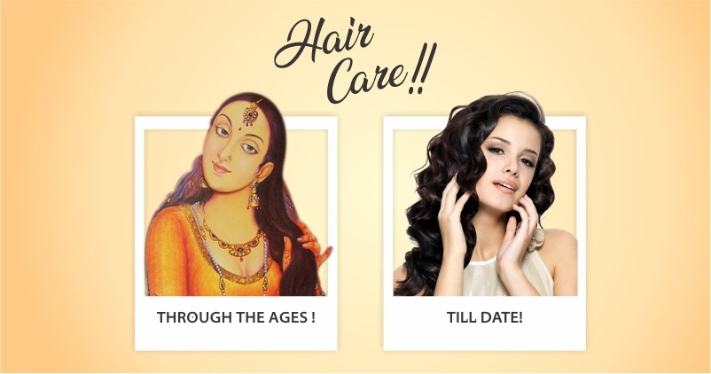 Hair Care Through The Ages Till Date!
